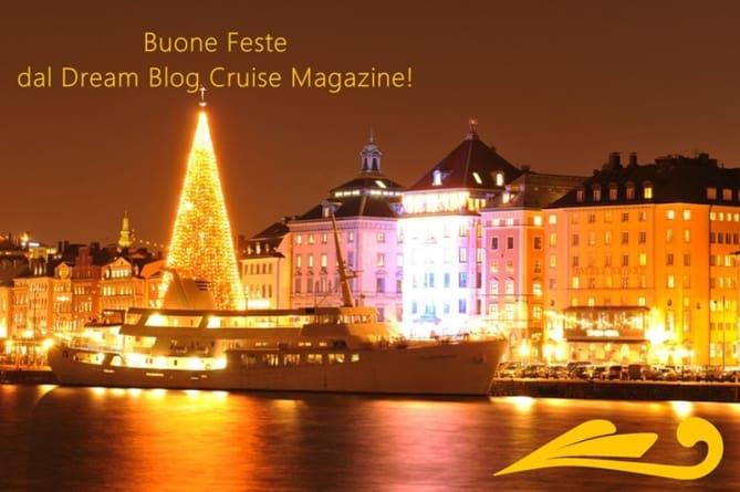 buone feste dal dream blog cruise magazine dream blog On dream blog cruise
