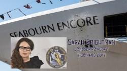 Sarah Brightman madrina della nuova Seabourn Encore. A gennaio il battesimo a Singapore