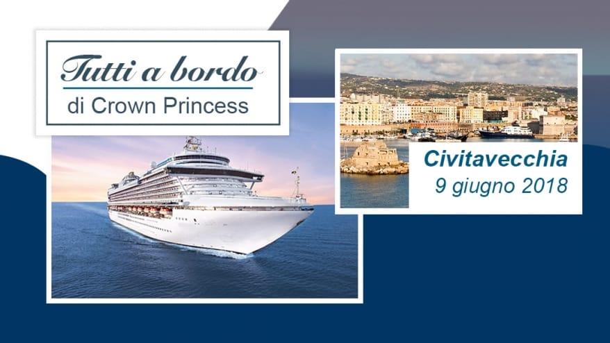 """Dreamlines Crociere, a giugno la VI edizione del """"Tutti a Bordo"""". A Civitavecchia la visita di Crown Princess"""