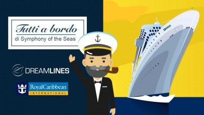 """Dreamlines: a settembre doppio appuntamento dell'evento """"Tutti a bordo"""". Protagonista la Symphony of the Seas"""