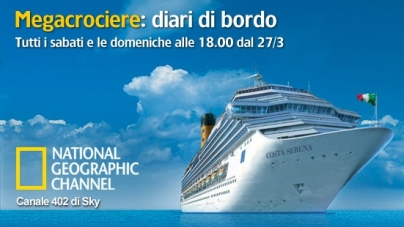 Dal CostaClub: Megacrociere, la serie tv di National Geographic Channel