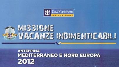 """In distribuzione il nuovo catalogo """"Anteprima Mediterraneo e Nord Europa 2012"""" di Royal Caribbean International."""